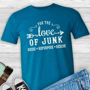 For the Love of Junk Shirt
