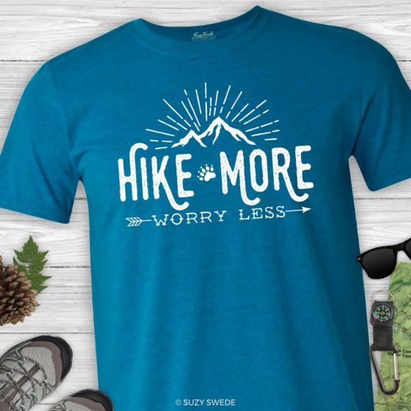 Hiking Shirt - Hike More Worry Less