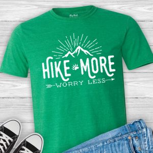 Hike More Worry Less Tee Shirt
