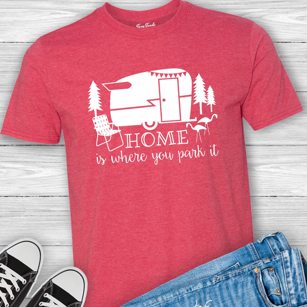 Home-Where-You-Park-It-Camper-Tshirt