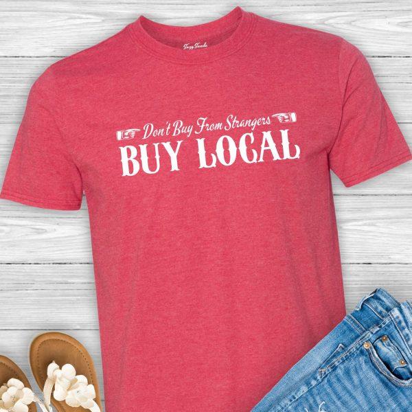 Buy Local shop local tee shirt