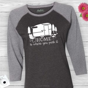 Home Is Where You Park It Vintage Camper Baseball Tee Shirt