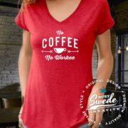 No Coffee No Workee Ladies V-neck Tee