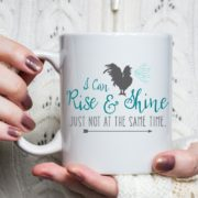 I Can Rise & Shine Just Not at the Same Time - Coffee Mug for Night Owls