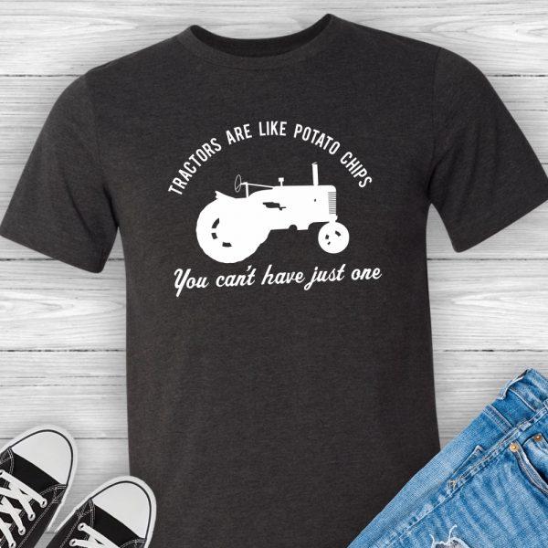 Tractors Are Like Potato Chips Shirt