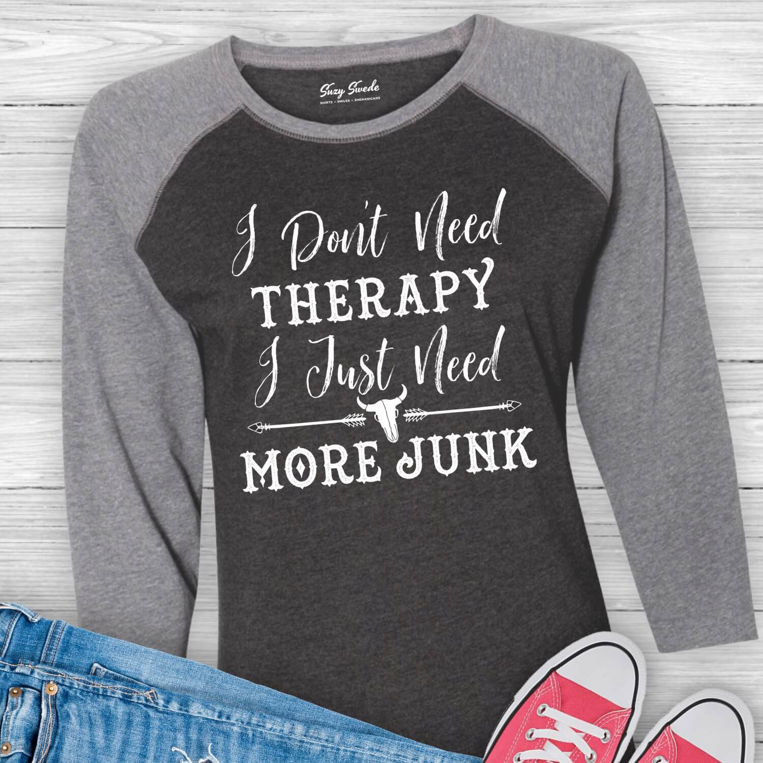Dont-Need-Therapy-More-Junk-Baseball-Tee