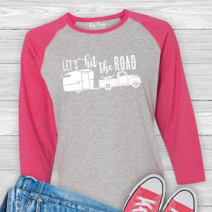 Let's Hit the Road Camping Shirt
