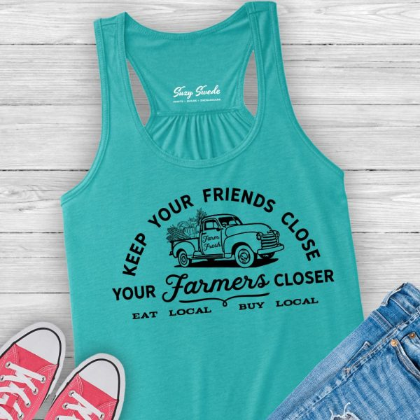 Keep Your Friends Close Your Farmers Closer Shirt