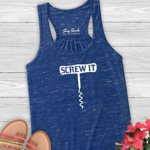 Screw It Ladies Wine Lover Tank Top