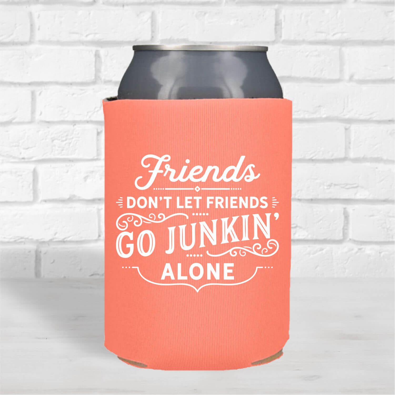 Can Coolers-Friends-Dont-Junkin-Alone