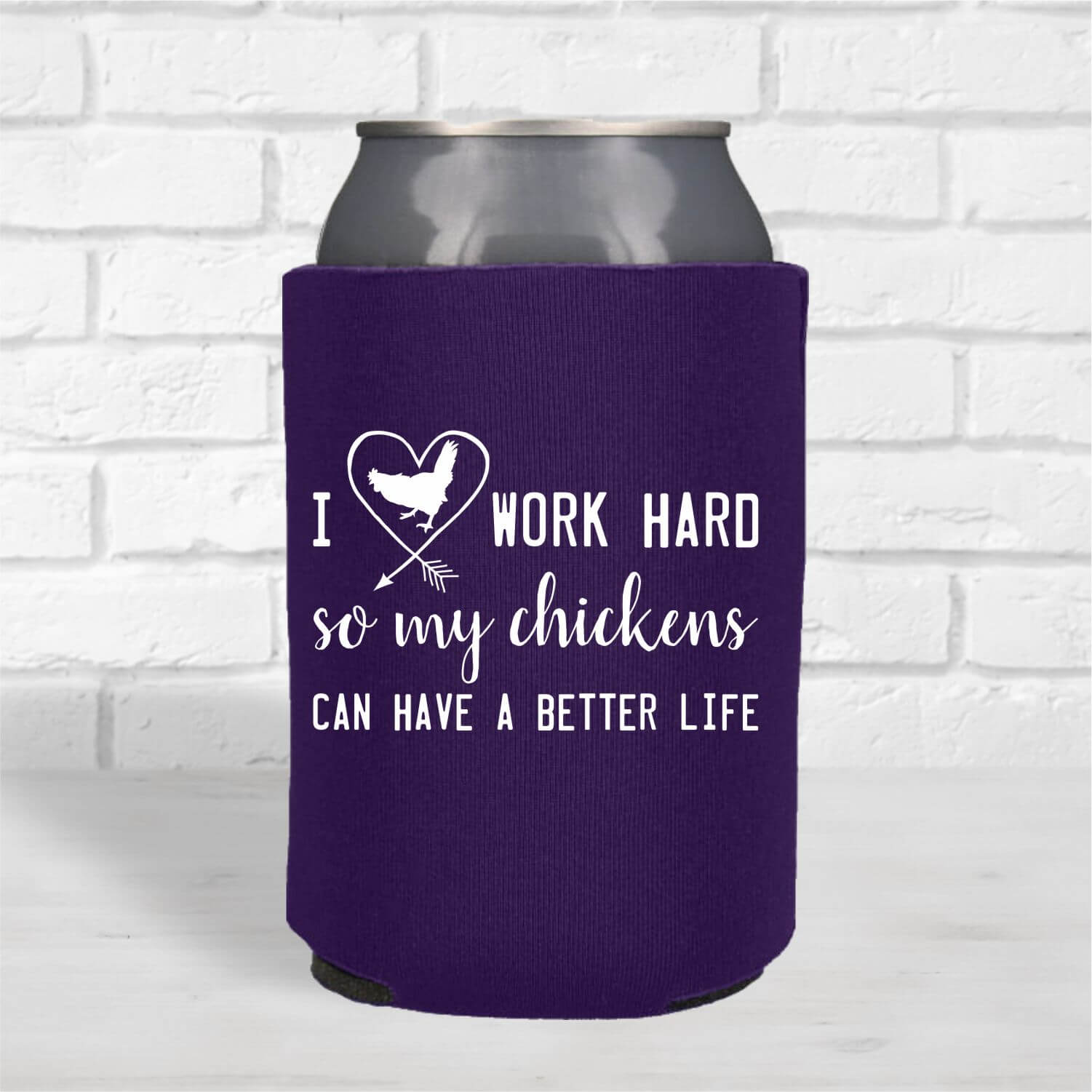 Can Coolers-Work-Hard-Chickens