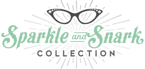 Sparkle & Snark Collection