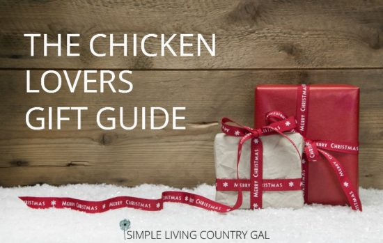Simple Living Country Gal ~ The Chicken Lovers Gift Guide