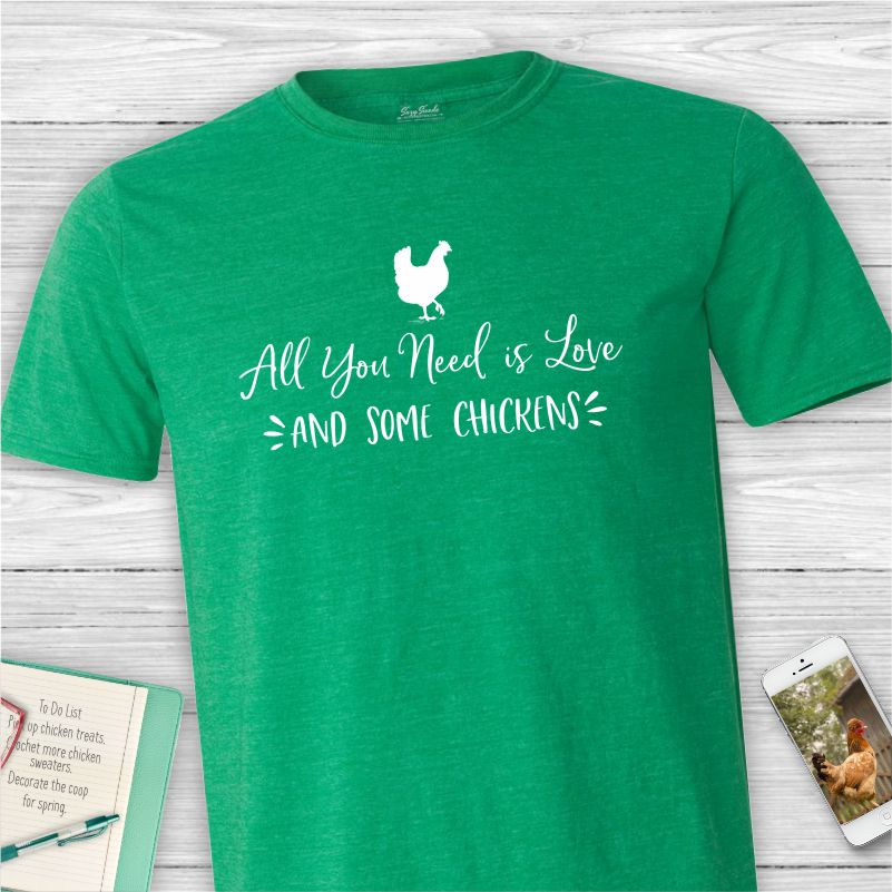 All You Need is Love and Some Chickens Unisex Tee