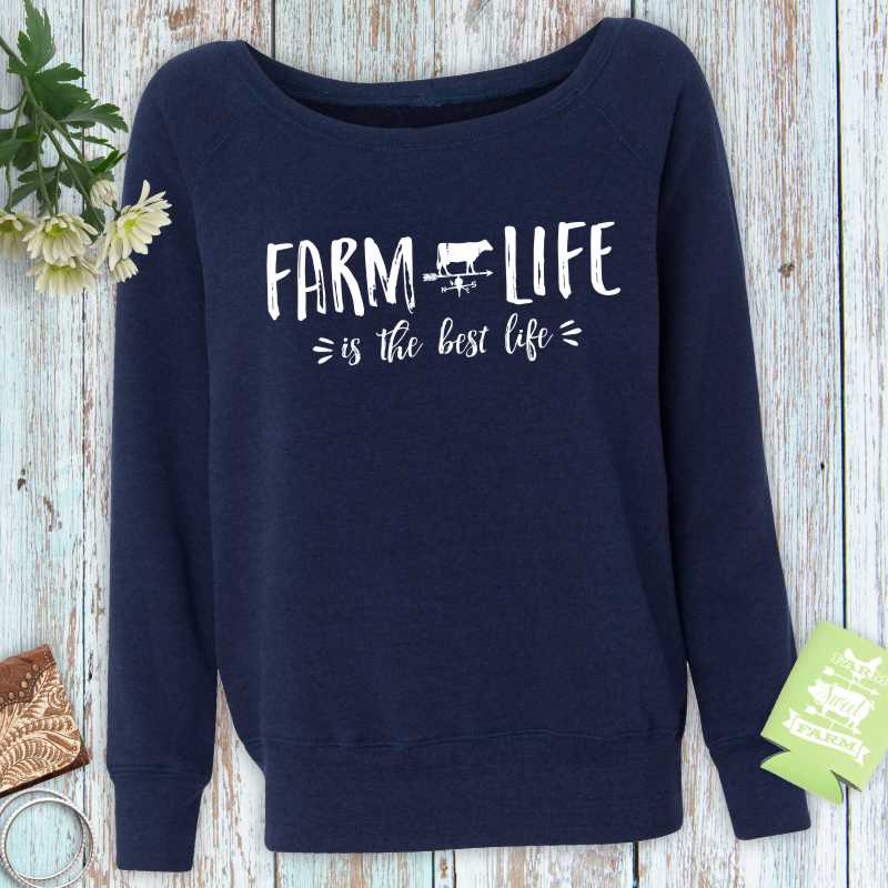 Farm Life is the Best Life Ladies Fleece Sweatshirt