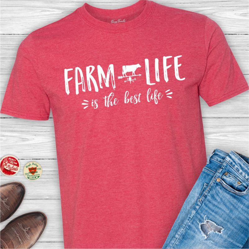 Farm Life is the Best Life unisex tee