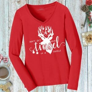 Don't Get Your Tinsel in a Tangle Ladies Funny Holiday Tee