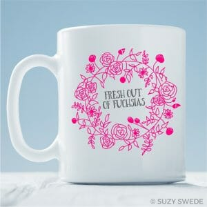 Fresh Out of Fuchsias Coffee Mug
