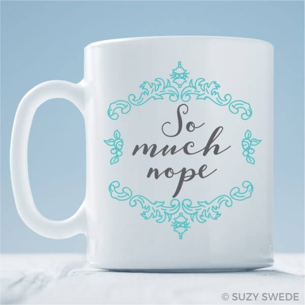 So Much Nope Coffee Mug