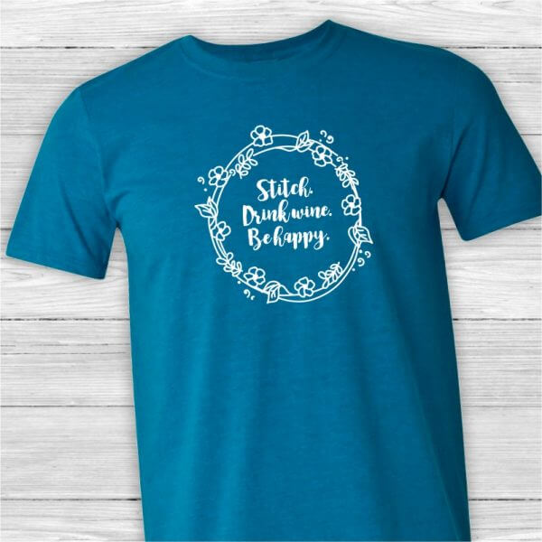 Stitch Drink Wine and Be Happy Unisex Tee