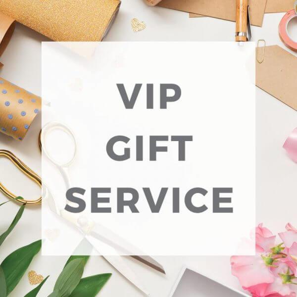 VIP Gift Service