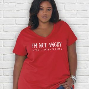 I'm Not Angry This Is Just My Face Plus Size Ladies Tee