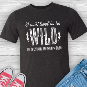 Born to Be Wild Unisex Tee