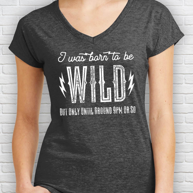 Born-To-Be-Wild-Ladies-Tee-Shirt