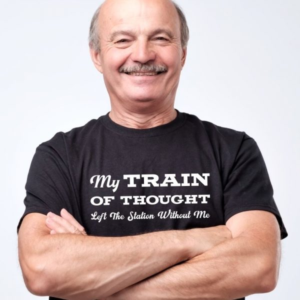 My Train of Thought Left the Station Without Me Shirt