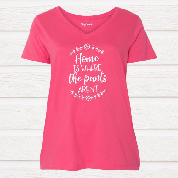 Home is Where the Pants Are Ladies Curvy Tee