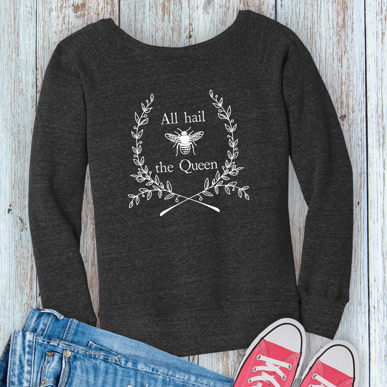 All-Hail-Queen-Bella-Ladies-Sweatshirt