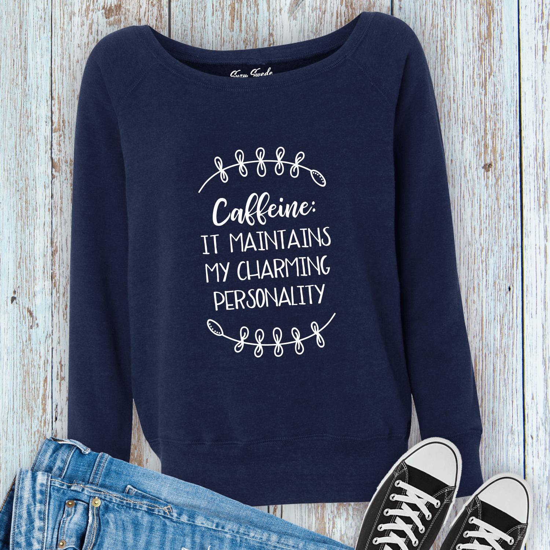 Caffeine-Maintains-Charming-Personality-Ladies-Sweatshirt