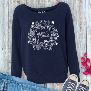 Fresh Out of Fuchsias Ladies Sweatshirt