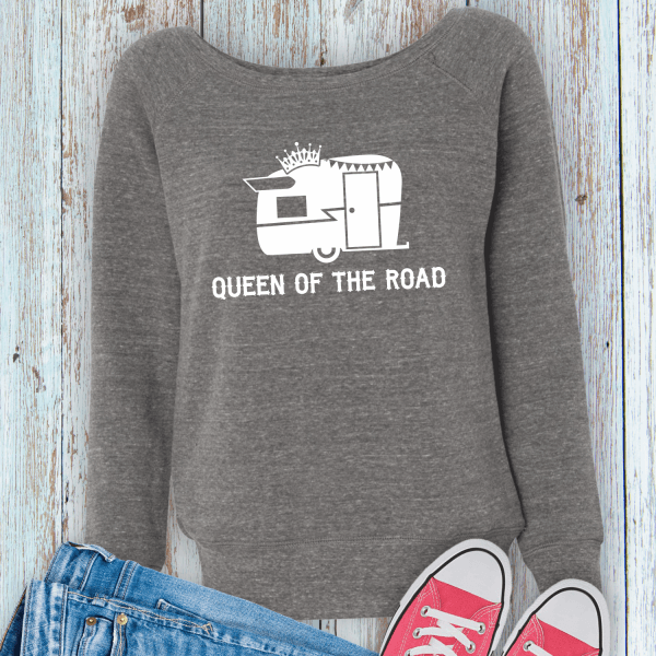 Queen of the Road Travel Trailer Sweatshirt