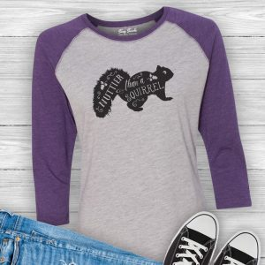 Nuttier Than A Squirrel Baseball Raglan T-shirt