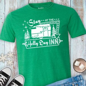 Stay at the Holly Day Inn Vintage Camper Holiday Shirt