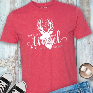 Don't Get Your Tinsel in a Tangle T-shirt