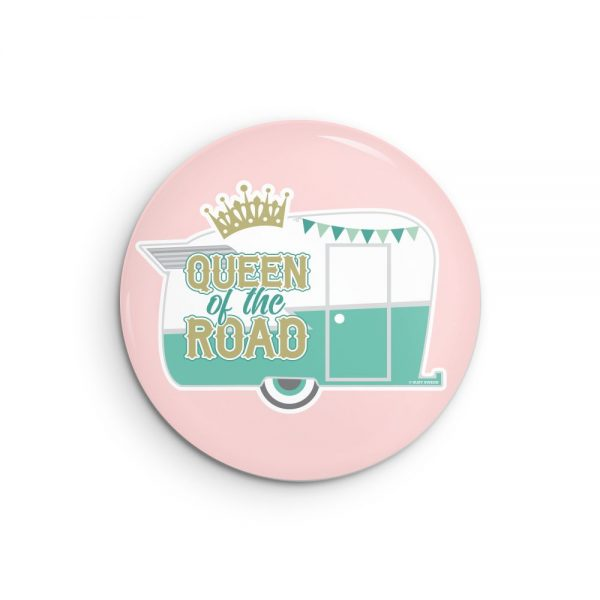 Queen of the Road Retro Camper Travel Trailer Pin Back or Fridge Magnet