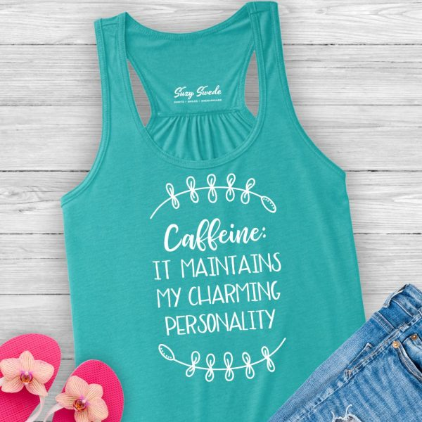 Caffeine Maintains My Charming Personality Ladies Tank Top