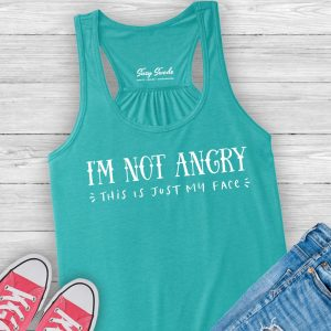 I'm Not Angry This Is Just My Face funny introvert tank top